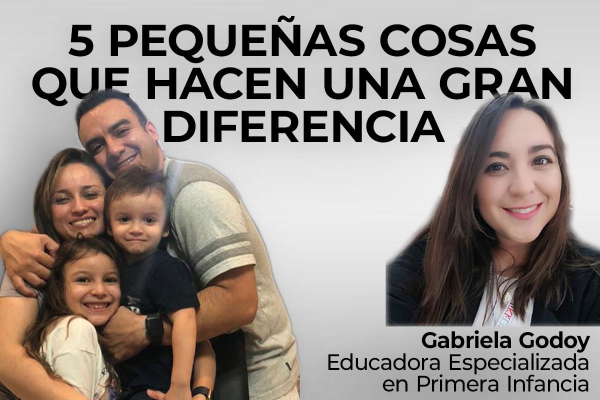 5 Pequeñas cosas que hacen una gran diferencia – Karen Gabriela Godoy | SchoolRubric