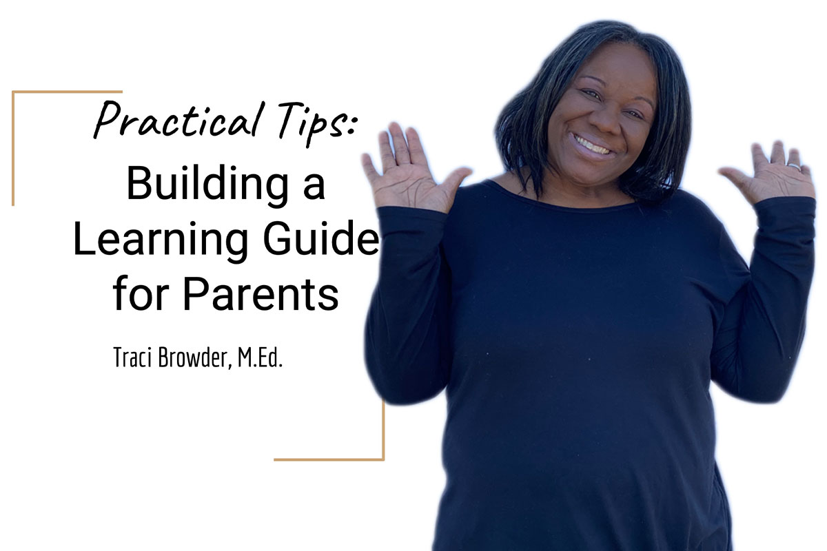 Building a Learning Guide for Parents That Works – Traci Browder | SchoolRubric