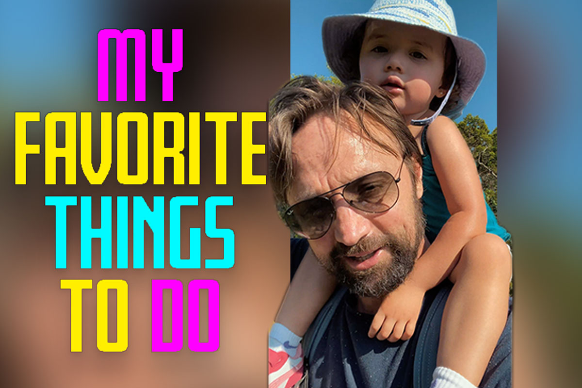 These are some of our favorite things to do